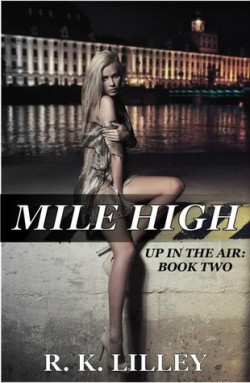 Review: Mile High by R.K. Lilley