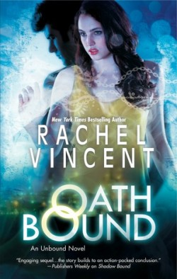 ARC Review: Oath Bound by Rachel Vincent