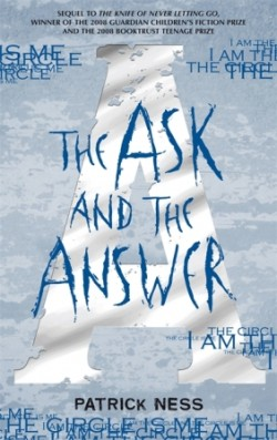Review: The Ask and the Answer by Patrick Ness