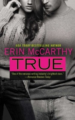 ARC Review: True by Erin McCarthy