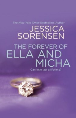 ARC Review: The Forever of Ella and Micha by Jessica Sorensen