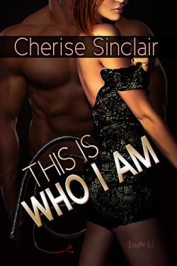 ARC Review: This Is Who I Am by Cherise Sinclair
