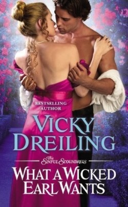 ARC Review: What a Wicked Earl Wants by Vicky Dreiling