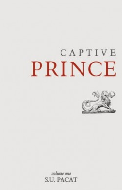 Review: Captive Prince Volume One by S.U. Pacat