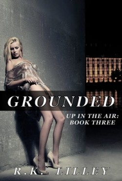 Review: Grounded by R.K. Lilley