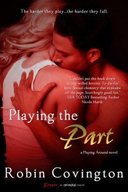ARC Review: Playing the Part by Robin Covington