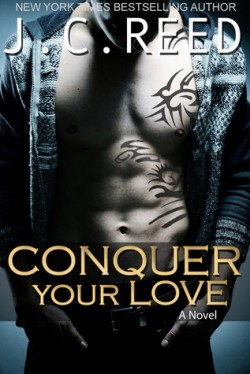 ARC Review + Giveaway: Conquer Your Love by J. C. Reed