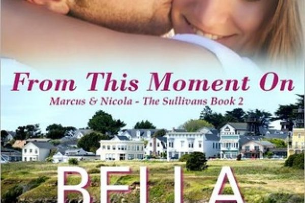 ARC Review: From This Moment On by Bella Andre