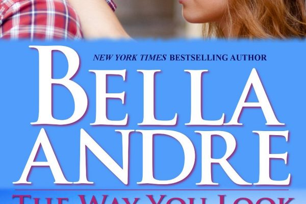 ARC Review: The Way You Look Tonight by Bella Andre
