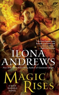ARC Review: Magic Rises by Ilona Andrews