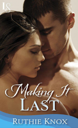 ARC Review: Making It Last by Ruthie Knox