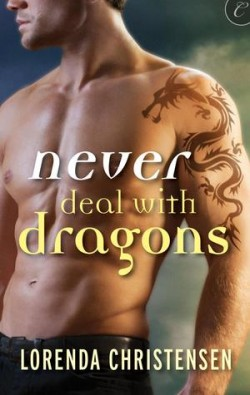 ARC Review: Never Deal with Dragons by Lorenda Christensen