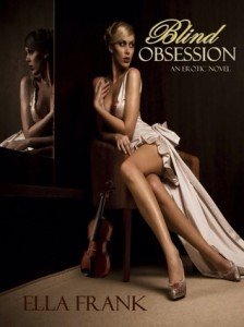 Blind Obsession by Ella Frank Review and Spotlight