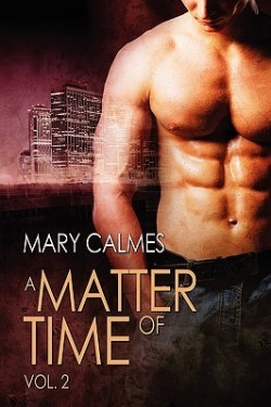 Review: A Matter of Time Vol. 2 by Mary Calmes