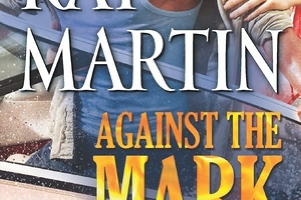 ARC Review: Against the Mark by Kat Martin