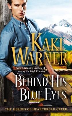 ARC Review: Behind His Blue Eyes by Kaki Warner