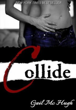 Review: Collide by Gail McHugh