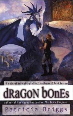 Review: Dragon Bones by Patricia Briggs