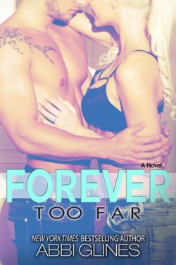 Review: Forever Too Far by Abbi Glines