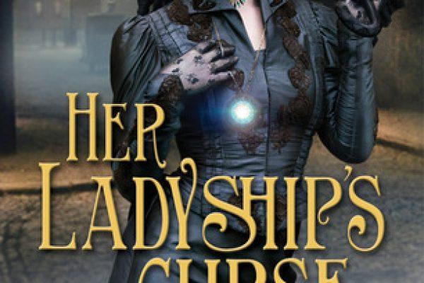 ARC Review: Her Ladyship's Curse by Lynn Viehl