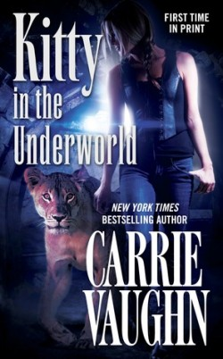 Review: Kitty in the Underworld by Carrie Vaughn
