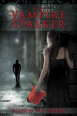 Review: The Vampire Stalker by Allison van Diepen