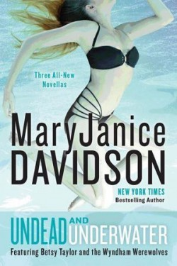 Review: Undead and Underwater by MaryJanice Davidson