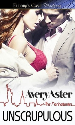 ARC Review: Unscrupulous by Avery Aster