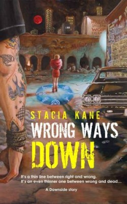 Review: Wrong Ways Down by Stacia Kane