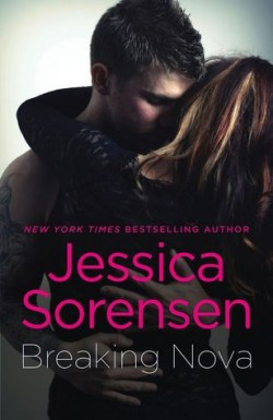 ARC Review + Excerpt: Breaking Nova by Jessica Sorensen