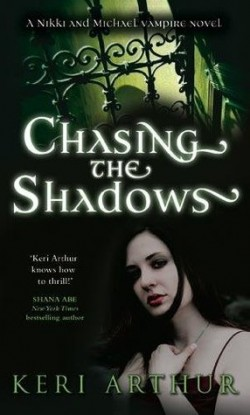 ARC Review: Chasing the Shadows by Keri Arthur