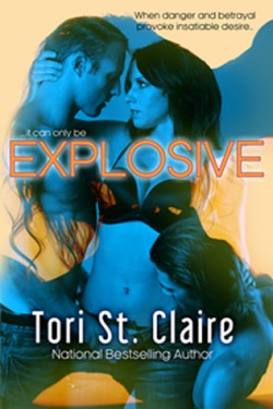 ARC Review: Explosive by Tori St. Claire