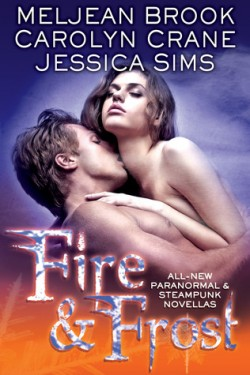 Review: Fire & Frost by Jessica Sims, Carolyn Crane & Meljean Brook