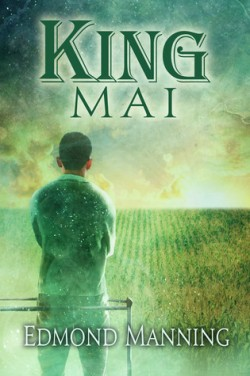Review: King Mai by Edmond Manning
