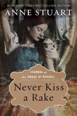 ARC Review: Never Kiss a Rake by Anne Stuart