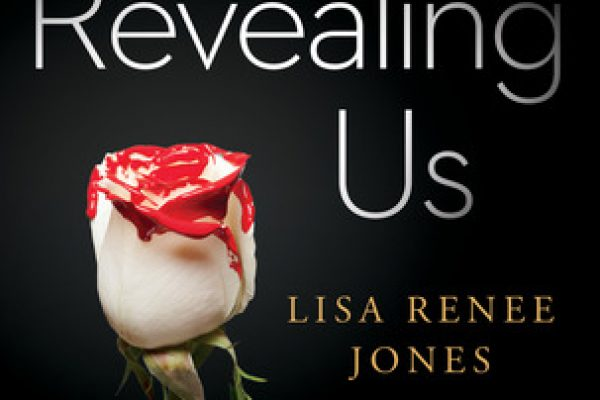 ARC Review: Revealing Us by Lisa Renee Jones