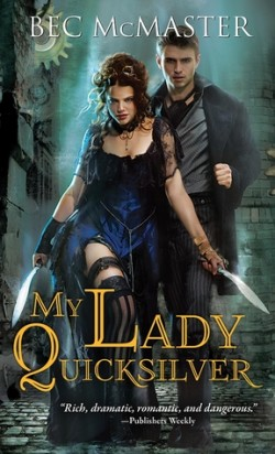 ARC Review: My Lady Quicksilver by Bec McMaster