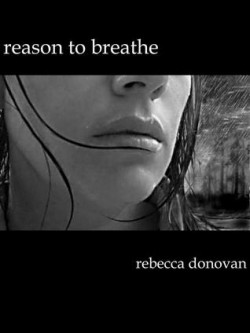 Review: Reason to Breathe by Rebecca Donovan