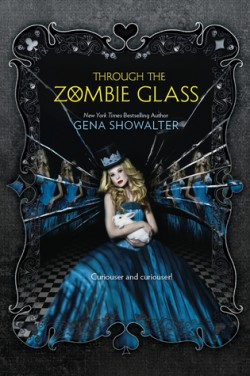 ARC Review: Through the Zombie Glass by Gena Showalter