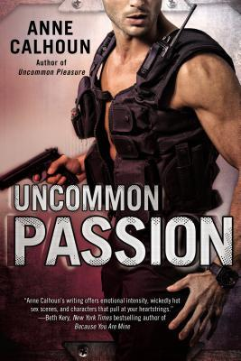 ARC Review: Uncommon Passion by Anne Calhoun