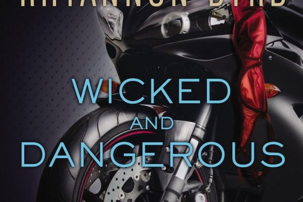 ARC Review: Wicked and Dangerous by Shayla Black and Rhyannon Byrd