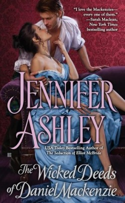 ARC Review: The Wicked Deeds of Daniel Mackenzie by Jennifer Ashley