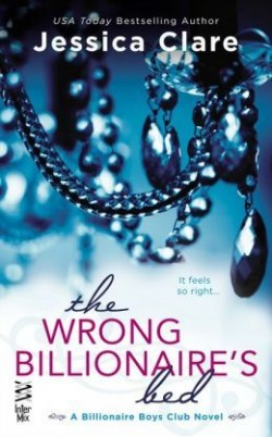 Review: The Wrong Billionaire's Bed by Jessica Clare