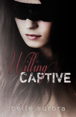 Review: Willing Captive by Belle Aurora