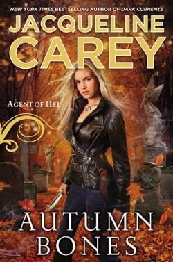 ARC Review: Autumn Bones by Jacqueline Carey