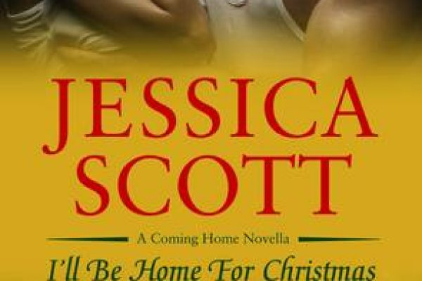ARC Review: I'll Be Home for Christmas by Jessica Scott