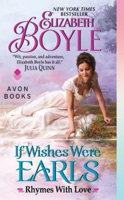 ARC Review: If Wishes Were Earls by Elizabeth Boyle