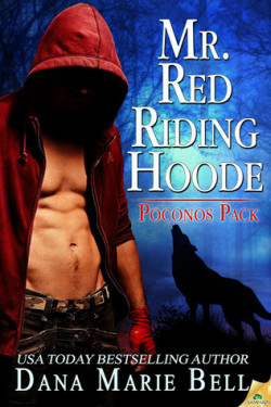 Review: Mr Red Riding Hoode by Dana Marie Bell