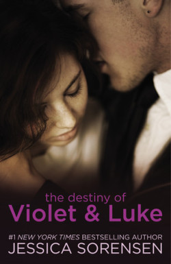 ARC Review + Giveaway: The Destiny of Violet and Luke by Jessica Sorensen