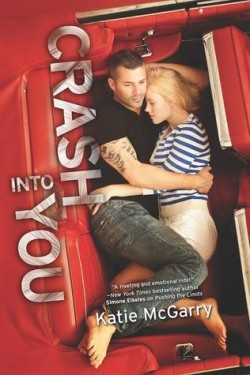 ARC Review: Crash Into You by Katie McGarry